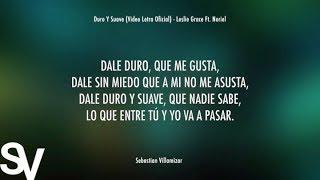Duro Y Suave ( Letra Oficial) - Leslie Grace Ft. Noriel