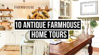 10 Antique Farmhouse Style Home Tours | 10 Home Tours in 10 Days