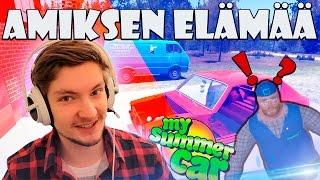 AMIKSEN ELÄMÄÄ! - My Summer Car