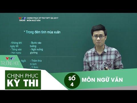 VTV7 | Chinh phục kỳ thi | Ngữ văn | Số 4 | Vợ chồng A Phủ - Rừng Xà Nu - Chiếc thuyền ngoài xa