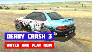 Derby Crash 3 · Game · Gameplay
