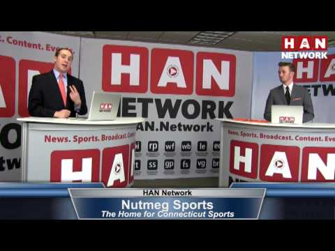 Nutmeg Sports: HAN Connecticut Sports Talk 2.8.17