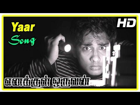 Enakkul Oruvan Movie Scenes | Yaar song |...