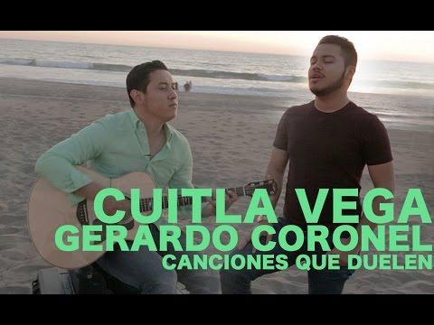 Cuitla Vega y Gerardo Coronel - Canciones que duelen (Encore Sessions)