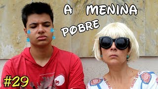 A MENINA POBRE E O MENINO RICO #29 - A MENINA ABANDONADA - The poor girl and the rich boy