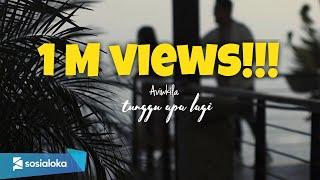Aviwkila - Tunggu Apalagi (Official Lyric Video)