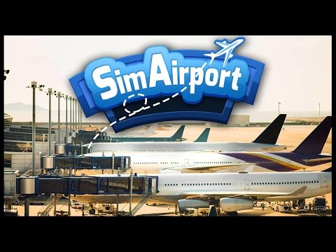 SIM AIRPORT - Build, Manage, and Grow Airports! Airport Simulator! - SimAirport Gameplay