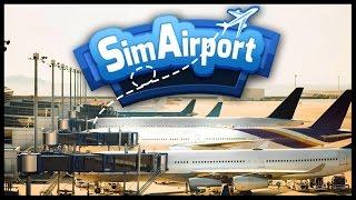 SIM AIRPORT - Build, Manage, and Grow Airports! Airport Simulator! - SimAirport Gameplay