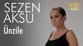 Sezen Aksu - Ünzile