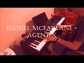 Daniel McFarlane - Agent X Piano Cover