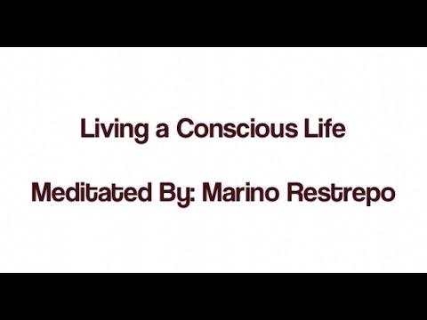 Living a conscious life