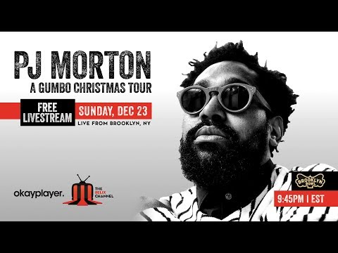 PJ Morton | A Gumbo Christmas Tour | LIVE from Brooklyn Bowl | LIVESTREAM |12/23/18