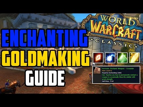 How To Make Gold With Enchanting In Classic WoW