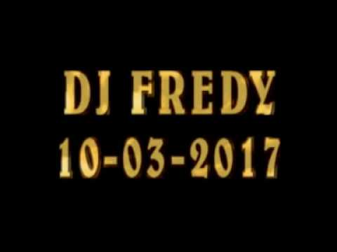 DJ FREDY 10-03-2017