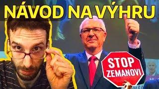 DRAHOŠ vs ZEMAN - Návod pro Drahoše jak vyhrát volby!