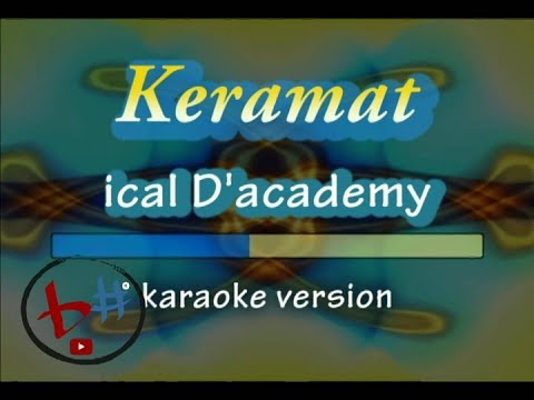 Keramat-Ical D'Academy Asia 2-karaoke version(Audio HD)