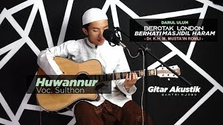 Download lagu HUWANNUR versi Akustik Santri Njoso