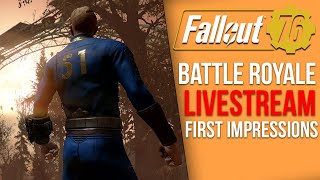 Fallout 76 Battle Royale BETA - Live First Impressions (Nuclear Winter)