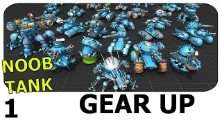 GEAR UP - Noob Tank