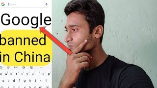 Why Google banned in China|चीन में Google banned क्यों हे|Adarsh Kumar