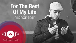 Maher Zain - For the Rest of My Life (Vocals Only) | Official Lyric Video thumbnail