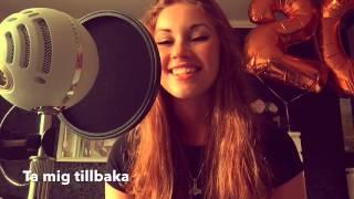 Ta mig tillbaka - Darin Zanyar cover by Sanna Nordström