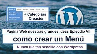 Crear un menú en Wordpress nunca fue tan Sencillo (Mejora tu diseño)