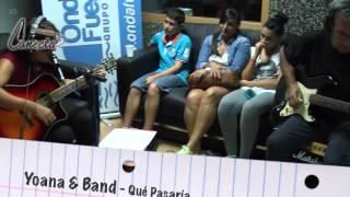 Yoana & Band - Qué Pasaría (Los Acústicos de Conecta2)