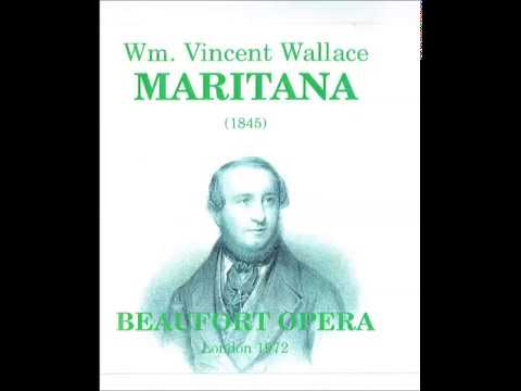 Maritana - the opera by William Vincent Wallace - First Complete Recording (1972) Disc 1
