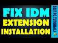 Fix IDM extension installation in Google Chrome