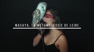 Masaya, la metamorfosis de Leire - Cortometraje
