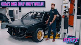 Building A V8 MK3 Golf Drift Monster! // Summer Drift Series - Presented by Liqui Moly