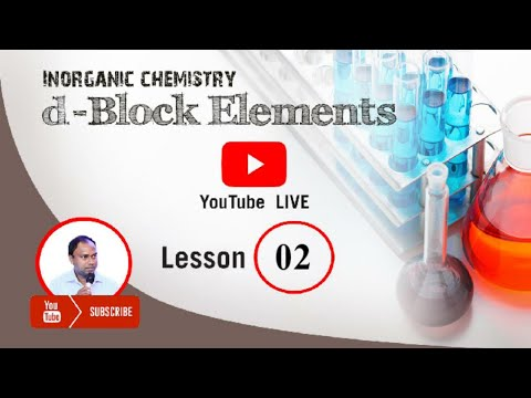 🔴  d Block elements || Lesson 02