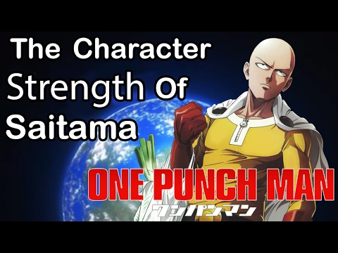 One Punch Man - The Character Strength Of Saitama