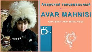 Avar Mahnisi  (Dag Style)
