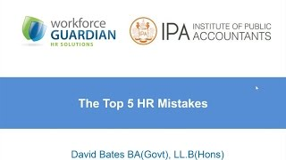 The Top 5 HR Mistakes - IPA Webinar 25 May 2016