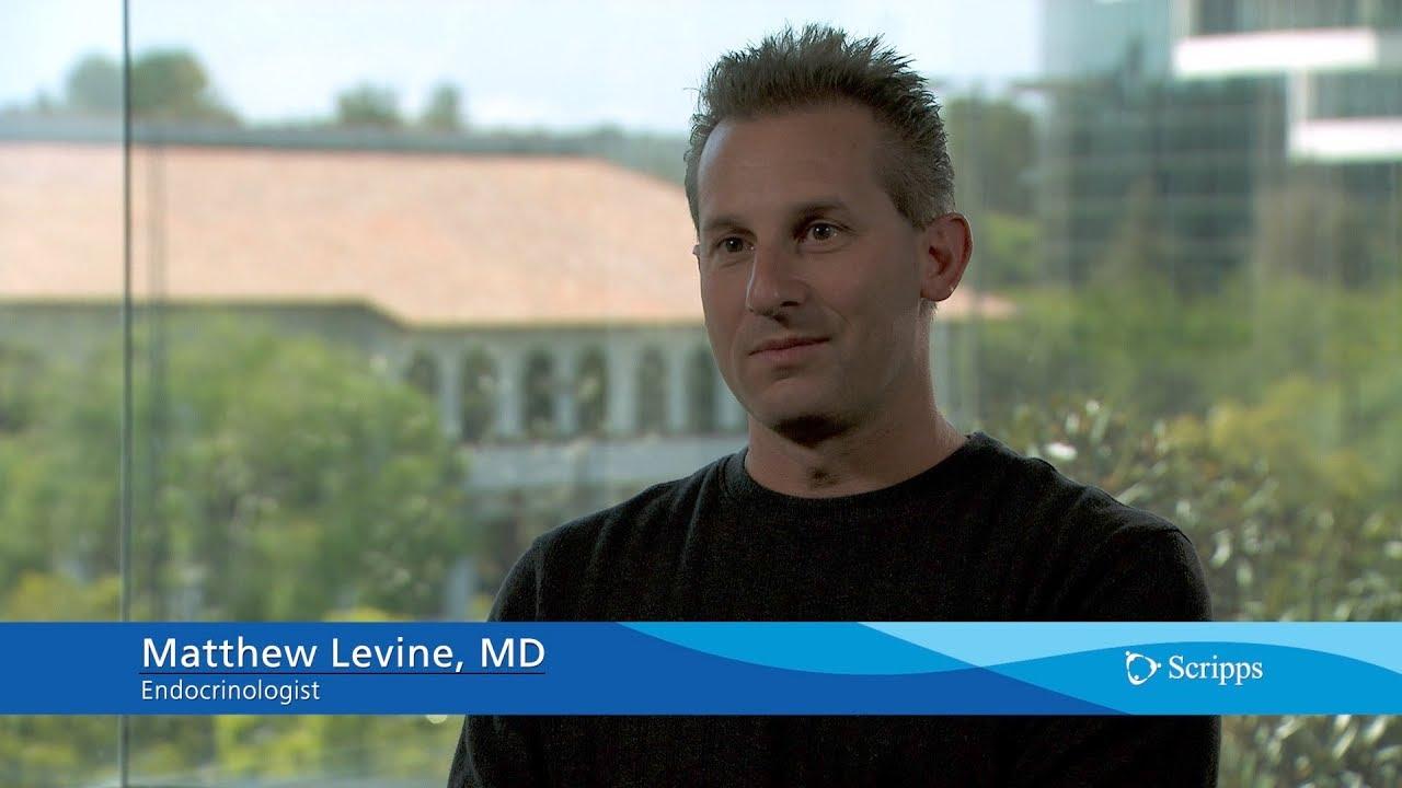 Scripps Health Endocrinology Expert Matthew Levine, MD