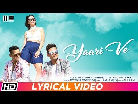 Yaari Ve  Lyrical Video  Meet Bros  Lauren Gottlieb  Prakriti Kakar  Adil Shaikh  Latest Song