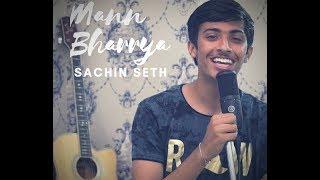 Mann Bharrya Unplugged Cover by Sachin Seth