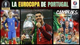 EURO 2016 🏆🇵🇹 La PORTUGAL de CRISTIANO RONALDO Campeona de la EUROCOPA de Francia 🇫🇷 Historia