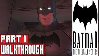 Batman The Telltale Series Episode 1 Gameplay Walkthrough Part 1 - ( No Commentary) Full Game
