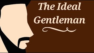 #MKATALKS - The Ideal Gentleman