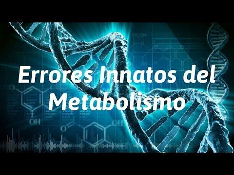 Errores Innatos del Metabolismo