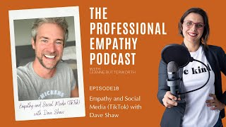 Empathy and Social Media (TikTok) with @hellodaveshaw