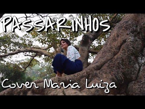 Passarinhos - Emicida (Cover Maria Luiza)