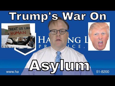 Trump's War on Asylum