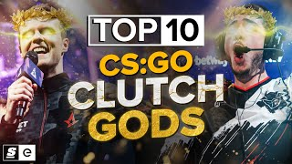 They Win These: The Top 10 CS:GO Clutch Gods