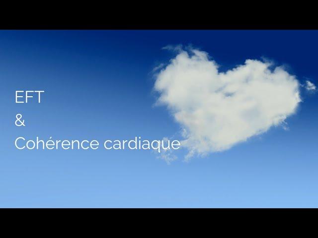 EFT & cohérence cardiaque