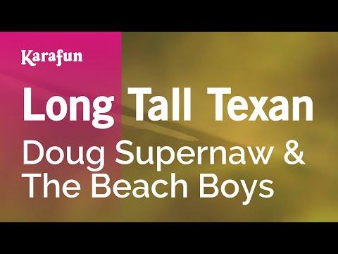 Karaoke Long Tall Texan - Doug Supernaw *