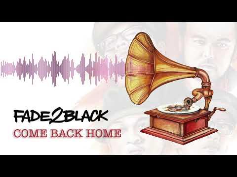 Fade2Black - Come Back Home
